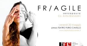 """Anita Brandolini in """"FR-AGILE"""" al Teatro Furio Camillo"""