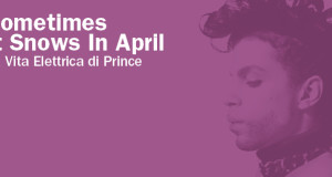 Sometimes it snows in april al Teatro Franco Parenti di Milano a cura di Maurizio Principato