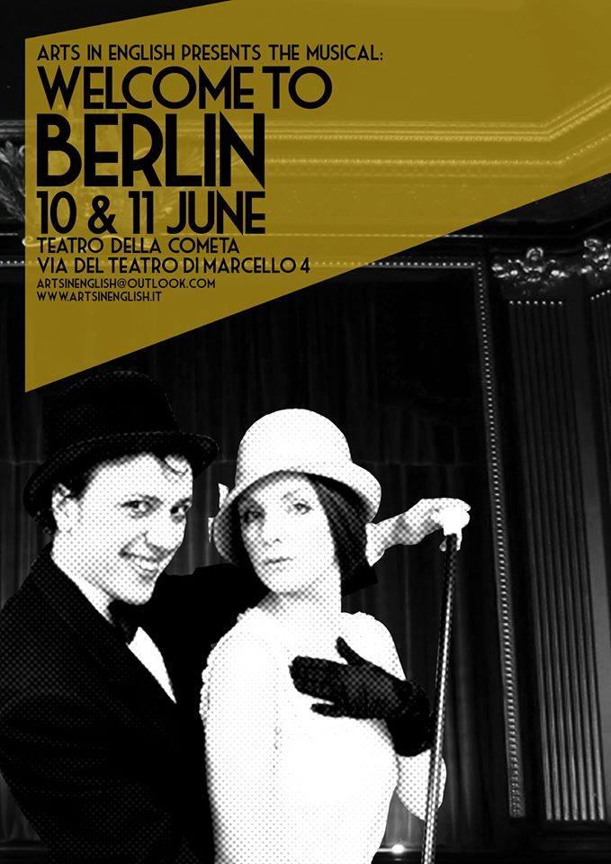 La locandina del musical Welcome to Berlin della compagnia Arts in English