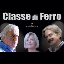 """""""Classe di ferro"""", dal 12 gennaio la terza età sale sul palco al Parioli @ Teatro Parioli"""