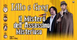 """Lillo & Greg con """"Il Mistero dell'Assassino Misterioso"""" al Sistina @ Sistina"""