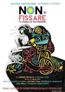 """""""Non ti fissare. Tu chiamale se vuoi ossessioni"""", la commedia tutta italiana che sa di humour inglese @ Teatro Trastevere"""