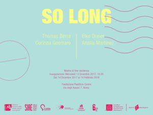 """So long"", mostra di fine residenza di Thomas Berra, Elke Dreier, Corinna Gosmaro e Analía Martínez"