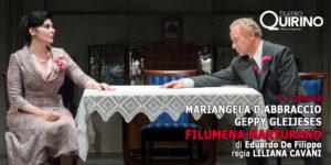 """""""Filumena Marturano"""", un classico al Quirino con Mariangela D'Abbracci e Geppy Gleijeses"""