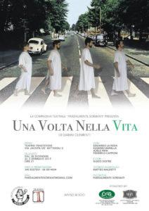 """""""Una volta nella vita"""" al Teatro Trastevere"""