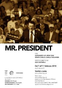 """Alex Cantarelli e il suo """"Mr President"""" al Teatro l'Aura"""