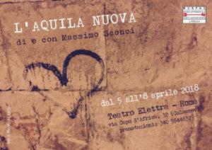 Massimo Sconci porta, al teatro Elettra di Roma la storia dell'Aquila
