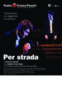 """""""Per strada"""" all'Off Off Theatre con la regia di Raphael Tobia Vogel ci racconta i trentenni di oggi"""