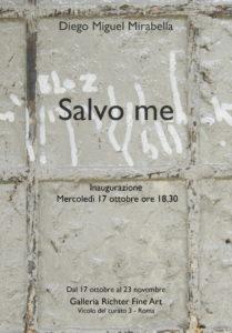 """Diego Miguel Mirabella in """"Salvo me"""" alla Richter Fine Art"""