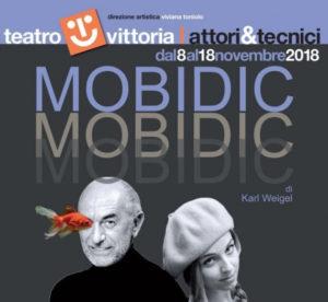 """""""Mobidic"""" di Karl Weigel con Massimo De Rossi e Roberta Anna al Teatro Vittoria"""