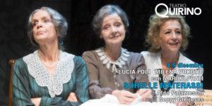 """""""Le sorelle Materassi"""", Lucia Poli, Milena Vukotic e Marilù Prati portano in scena Aldo Palazzeschi"""