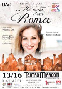 Valentina Olla porta in scena al Teatro Marconi dal 13 al 16 dicembre la Roma de'na vorta