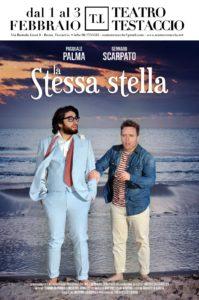 """""""La stessa stella"""" di e con Pasquale Palma e Gennaro Scarpato, approda al Teatro Testaccio"""