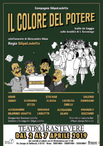 """Torna dopo il successo delle scorse Stagioni la Compagnia SilipoLauletta in """"Il colore del potere"""""""