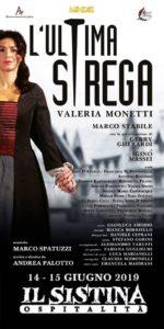 """""""L'ultima strega"""", al Sistina di Roma va in scena un oscuro destino: mentre l'Europa s'illumina di una nuova ragione, per qualcuno la caccia è ancora aperta!"""